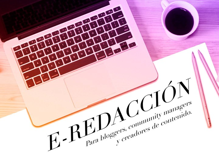 E-Redacción: Bloggers, community managers